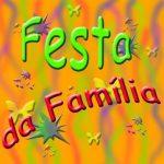 FESTA DA FAMÍLIA - 2017